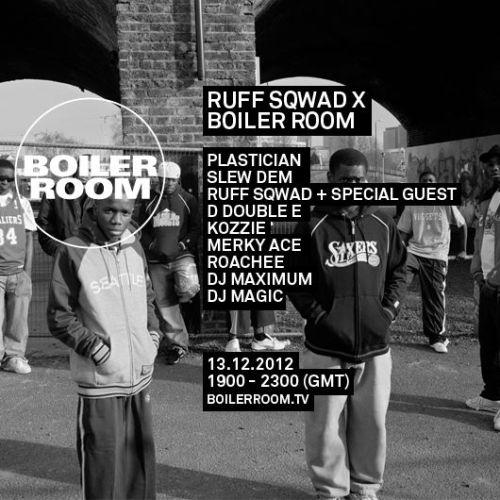 boiler room x ruff sqwad