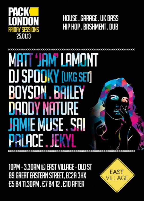 pack london 25th jan @ east village
