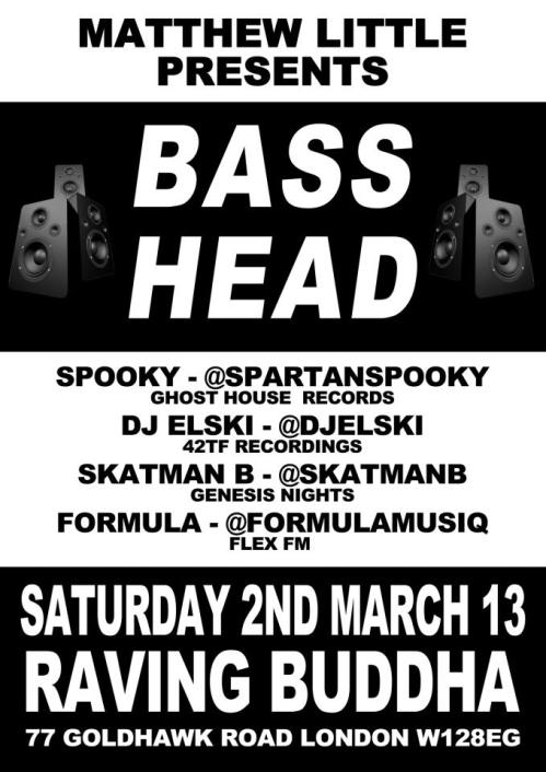 bass head @ raving buddha 2nd march