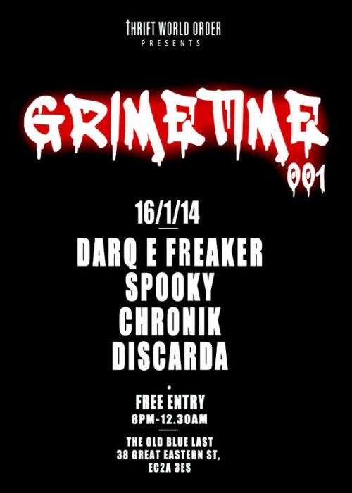 GrimeTime @ Old Blue Last, LDN 16 Jan 2014